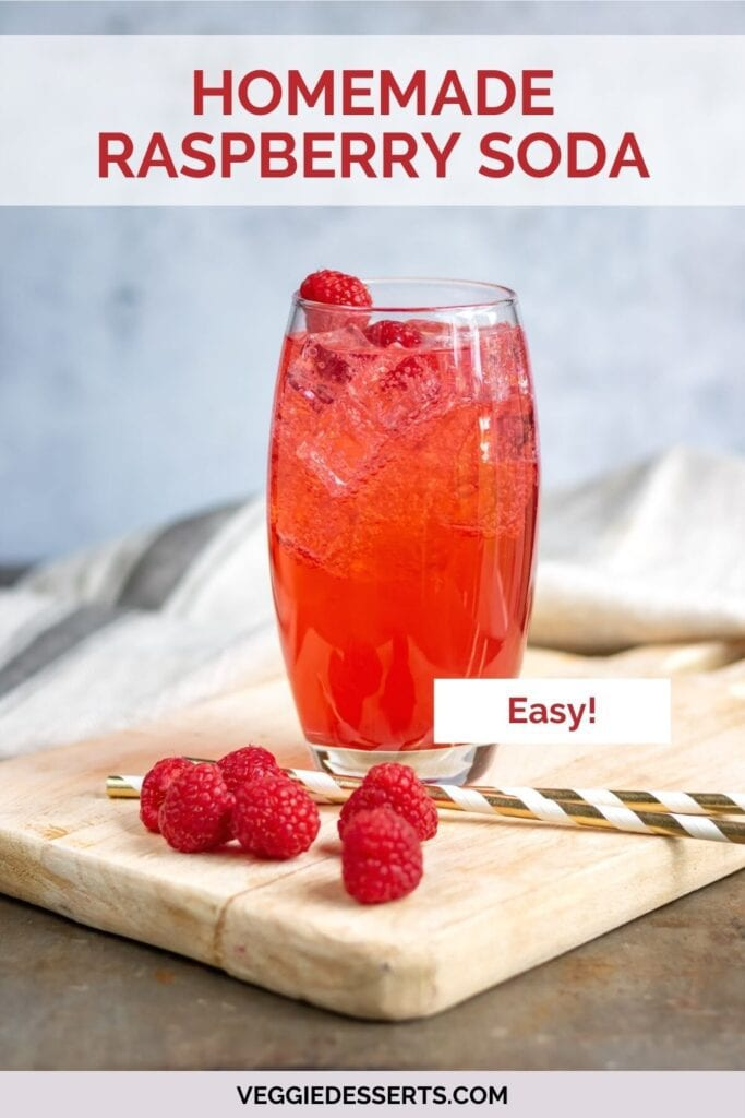 Glass of soda with text: Homemade Raspberry Soda.