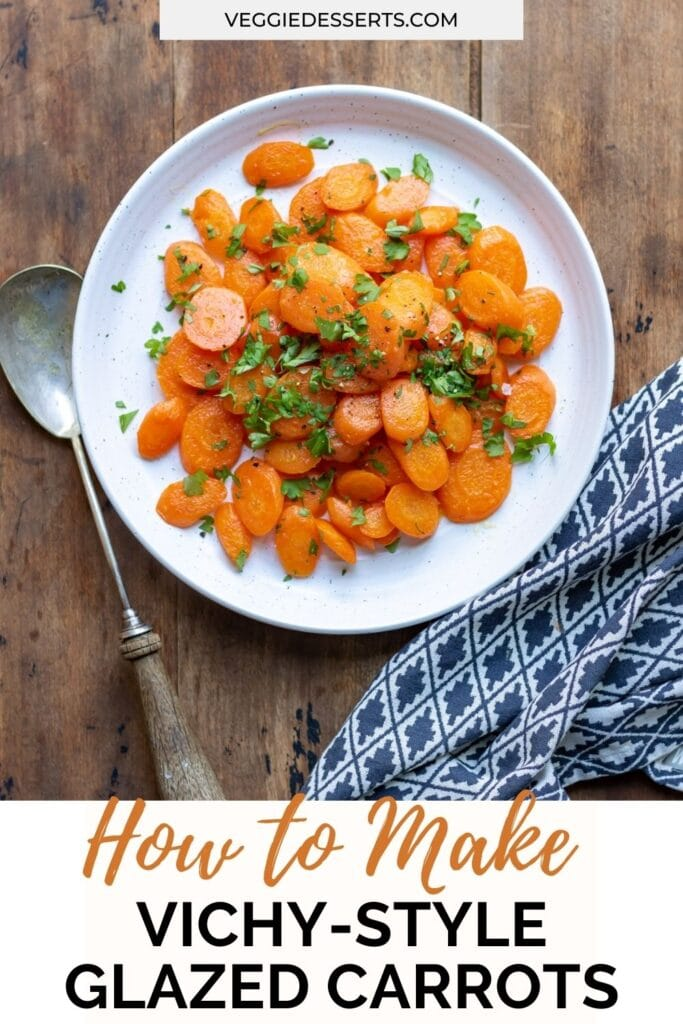 Plate of carrots with text: How to make Vichy-style glazed carrots.